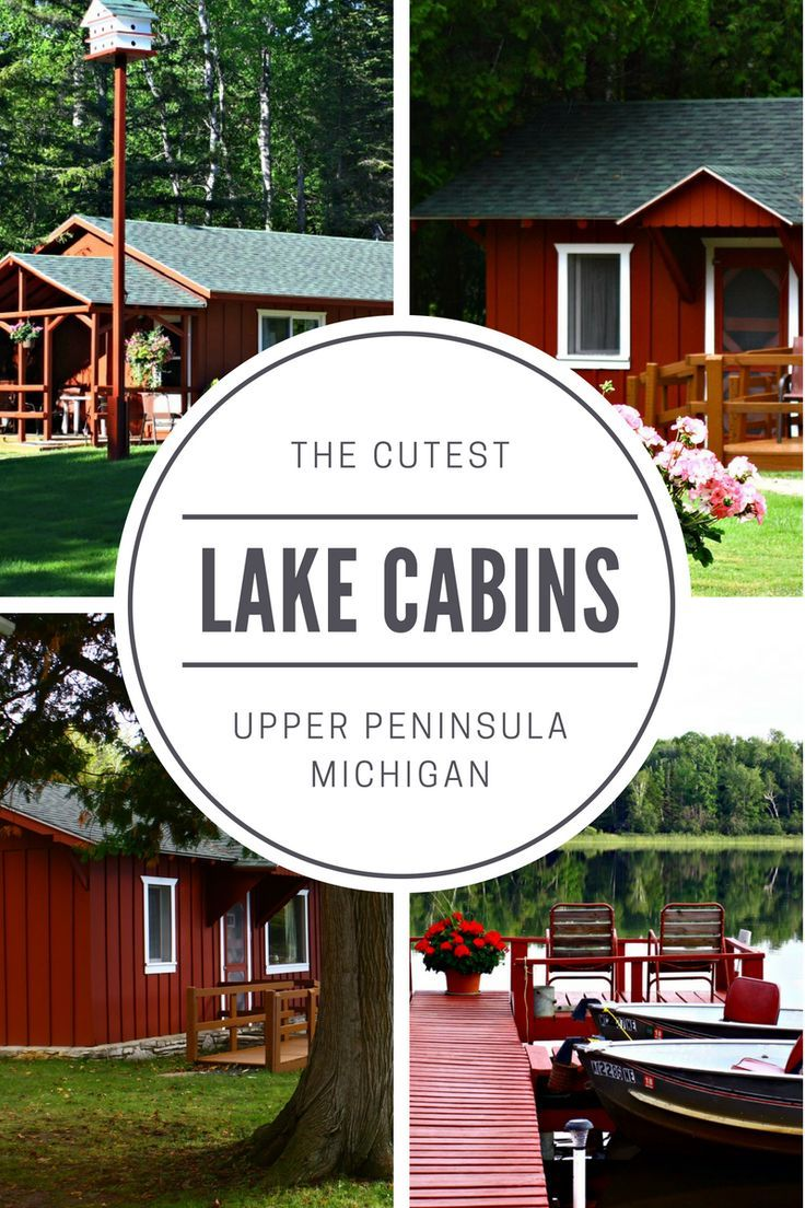 The Cutest Lakefront Cabins In The U P Michigan Vacations