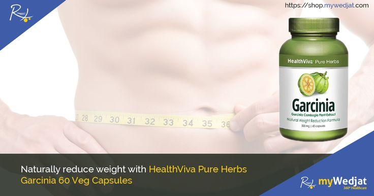 Naturally, reduce weight with HealthViva Pure Herbs Garcinia 60 Veg Capsules. #WeightLoss #myWedjat