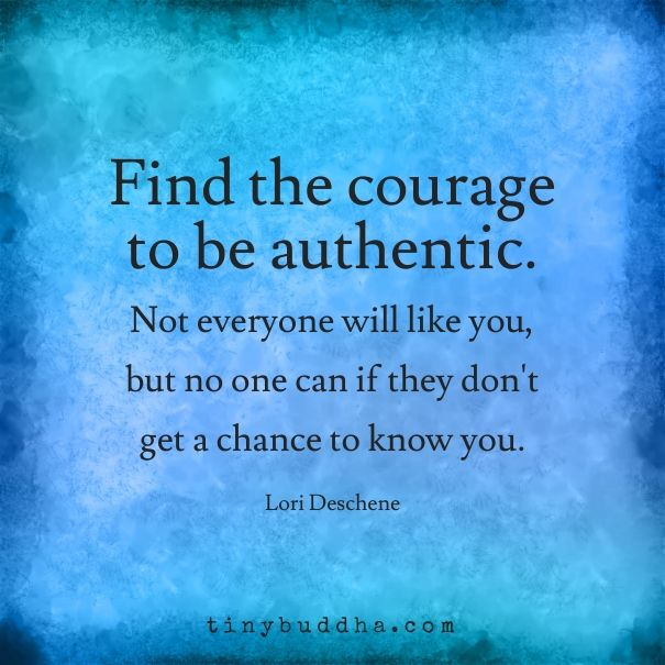 find the courage to be authentic