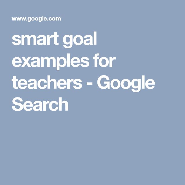 smart goal examples for teachers - Google Search