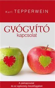 Gyógyító kapcsolat, Szerző: Kurt Tepperwein, Kategória: Életmód ekönyvek > Ezoteria, Ár: 2390 Ft
