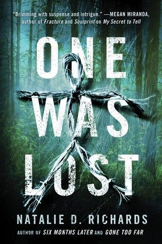 Cover Reveal: One Was Lost by Natalie D. Richards - On sale October 4, 2016! #CoverReveal