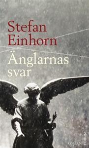 Stefan Einhorn - Änglarnas svar.