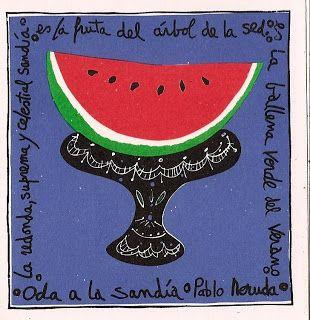 Pablo Neruda - Oda A La Sandía