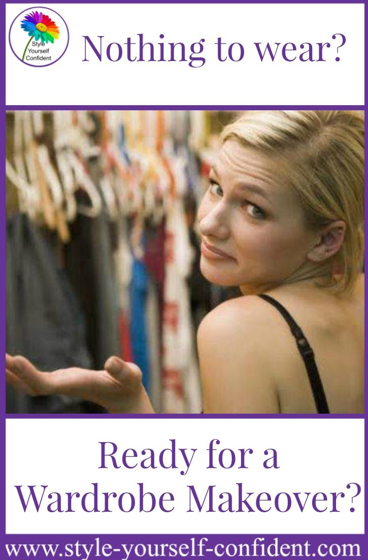 Nothing to wear? Ready for a Wardrobe Makeover?  http://www.style-yourself-confident.com/wardrobe-makeover.html