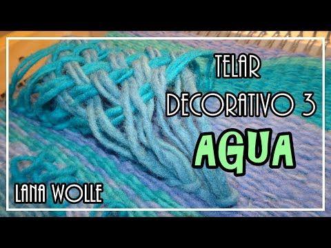Telar Decorativo 3 Fantasia AGUA. Tapiz 3D Wall hanging Water. Wandteppich Wasser. Lana Wolle - YouTube