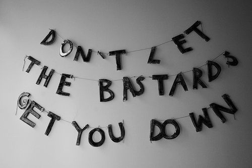 the bastards: Word Of Wisdom, True Word, Life Rules, Dads Quotes, Senior Years, Don'T Letting, Themed Party, Things, Living