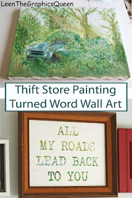 Thrift store painting, turned word wall art