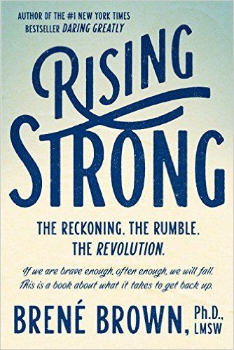 Rising Strong: Brené Brown: 9780812995824: Amazon.com: Books