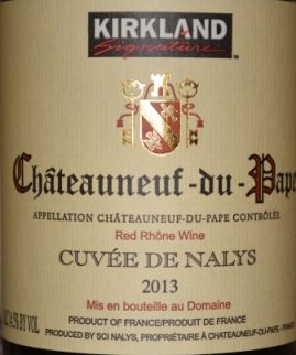 2013 Kirkland Signature Chateauneuf du Pape - his bottle is produced by Domaine de Nalys  Perfume, violets, some all-spice aromas on the nose; the wine is hefty, big body and good depth; beautiful layered red and black fruit, multi dimensional, begins with more red fruit flavor and then progresses into more dark fruit.  Loads of blackberry.  A little wood towards the end; dry sticky finish.