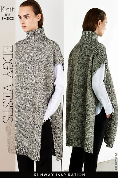 Needlecrafts - Knit, Edgy Vests                             All inspirational images |   style.com          When you think of it, sleeve...