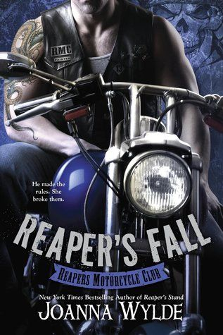Reaper's Fall (Reapers MC, #5) by Joanna Wylde | November 10, 2015
