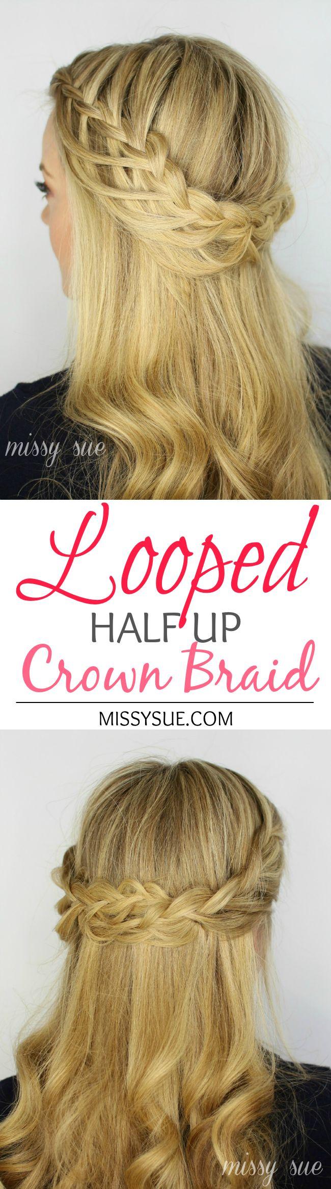 Looped Half Up Crown Braid | Missy Sue