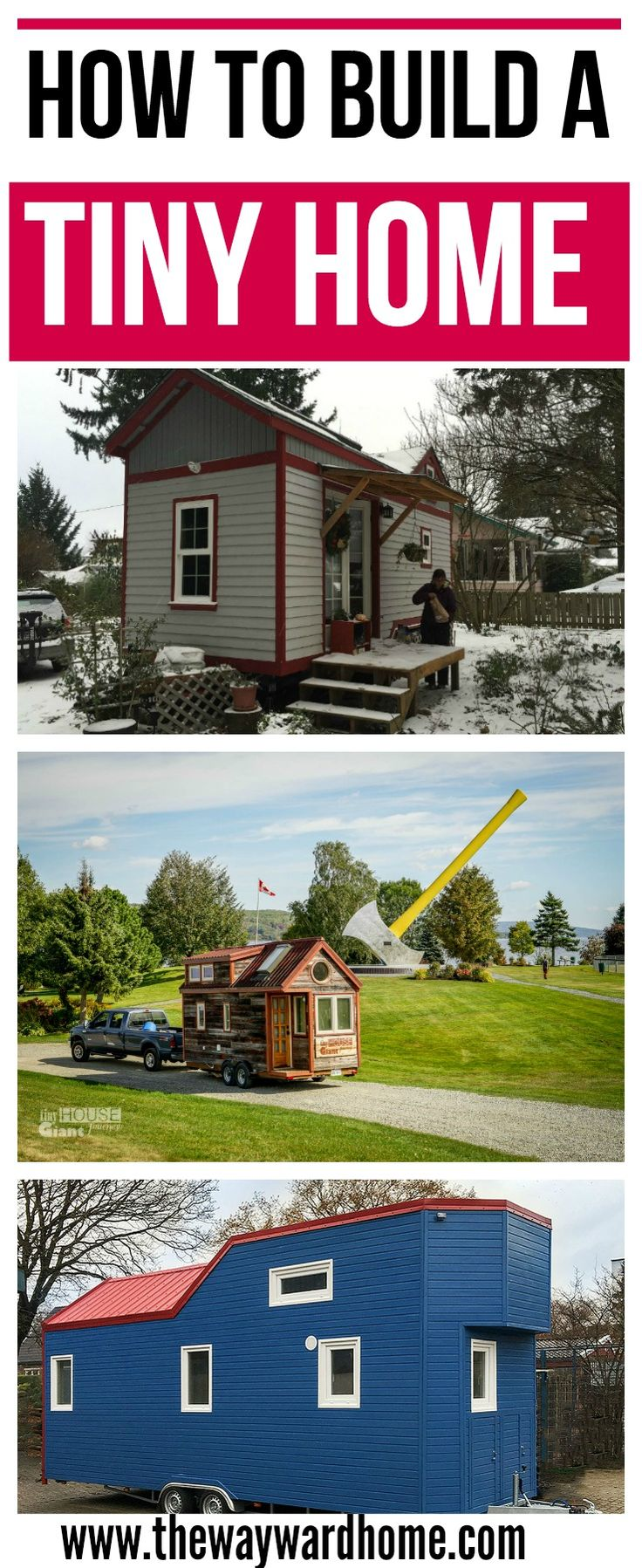 How to build a tiny home. Where to park a tiny home. And should you build a tiny house yourself or hire someone. #tinyhomes #tinyhomeonwheels #minimalism via @thewaywardhome