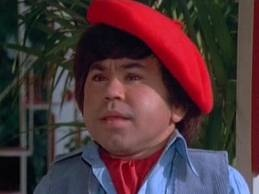Hervè Villechaize: Very well known as Tattoo on the TV series Fantasy Island. Unfortunately, he is deceased now due to suicide.  1943-1993