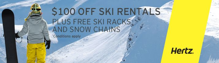 Book your minimum 7 day ski holiday adventure with Hertz and enjoy $100 OFF a skierised vehicle (fitted with racks and chains). Chains and ski/snowboard rack hire is included free of charge. Offer valid for bookings made between 01 February and 31 March 2014 for travel between 01 June and 30 September 2014.