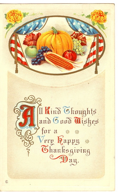 All kind thoughts and good wishes for a very happy Thanksgiving Day. #vintage #postcards #cards #Thanksgiving: