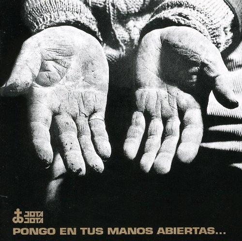Pongo en tus manos abiertas - Victor Jara