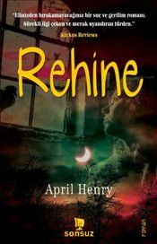 Rehine - April Henry