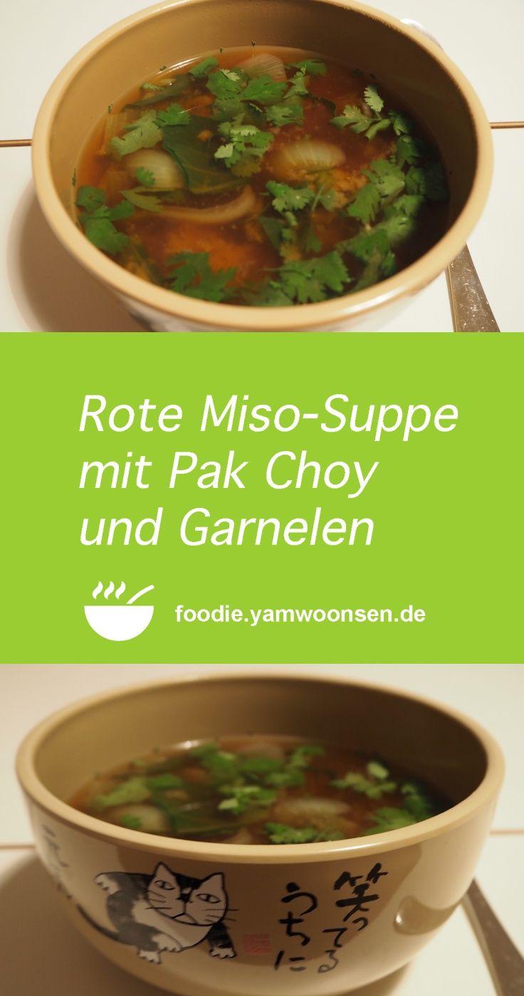 Rote Miso-Suppe mit Pak Choy und Garnelen