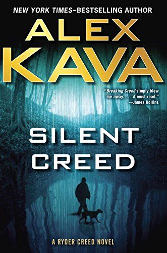 Silent Creed (A Ryder Creed Novel) by Alex Kava www.amazon.com/...