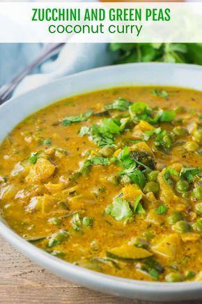 Zucchini und grüne Erbsen Coconut Curry Rezept ist so einfach zuzubereiten, sparsam und …   – Healthy Recipes