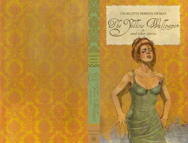 Yellow Wallpaper Charlotte Perkins Gilman PDF