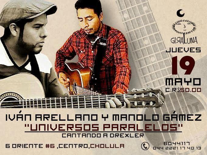 "Jueves 19: ""Universos Paralelos"" (Cantando a Drexler) con Iván Arellano y Manolo Gámez."