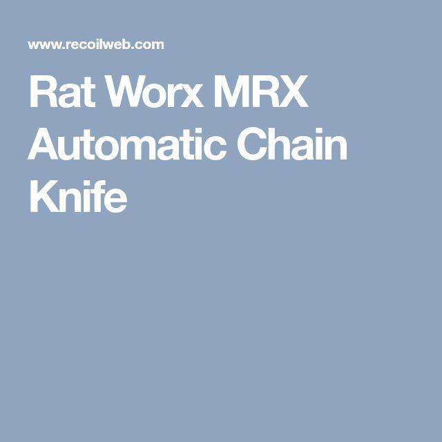 Rat Worx MRX Automatic Chain Knife