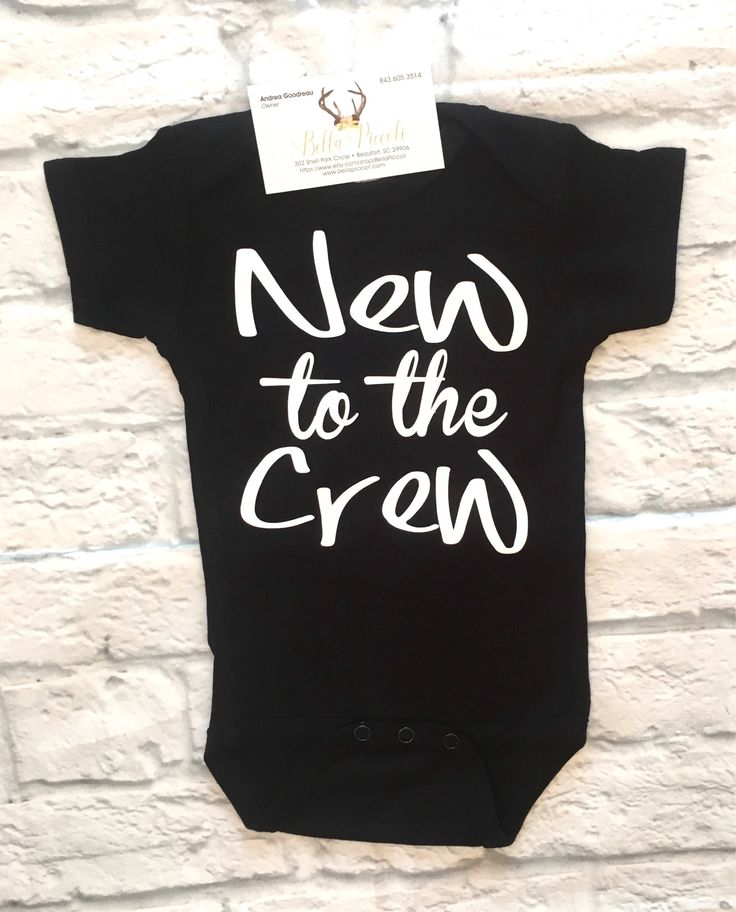 A personal favorite from my Etsy shop https://www.etsy.com/listing/539666313/baby-boy-cothes-new-to-the-crew-bodysuit