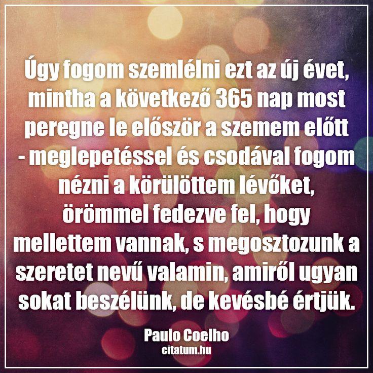 Paulo Coelho gondolata az új évről.