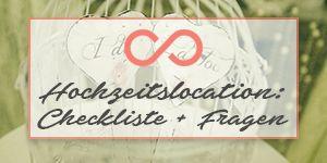 Kostenloser Download für die Hochzeit: Checkliste und Fragen für die Location