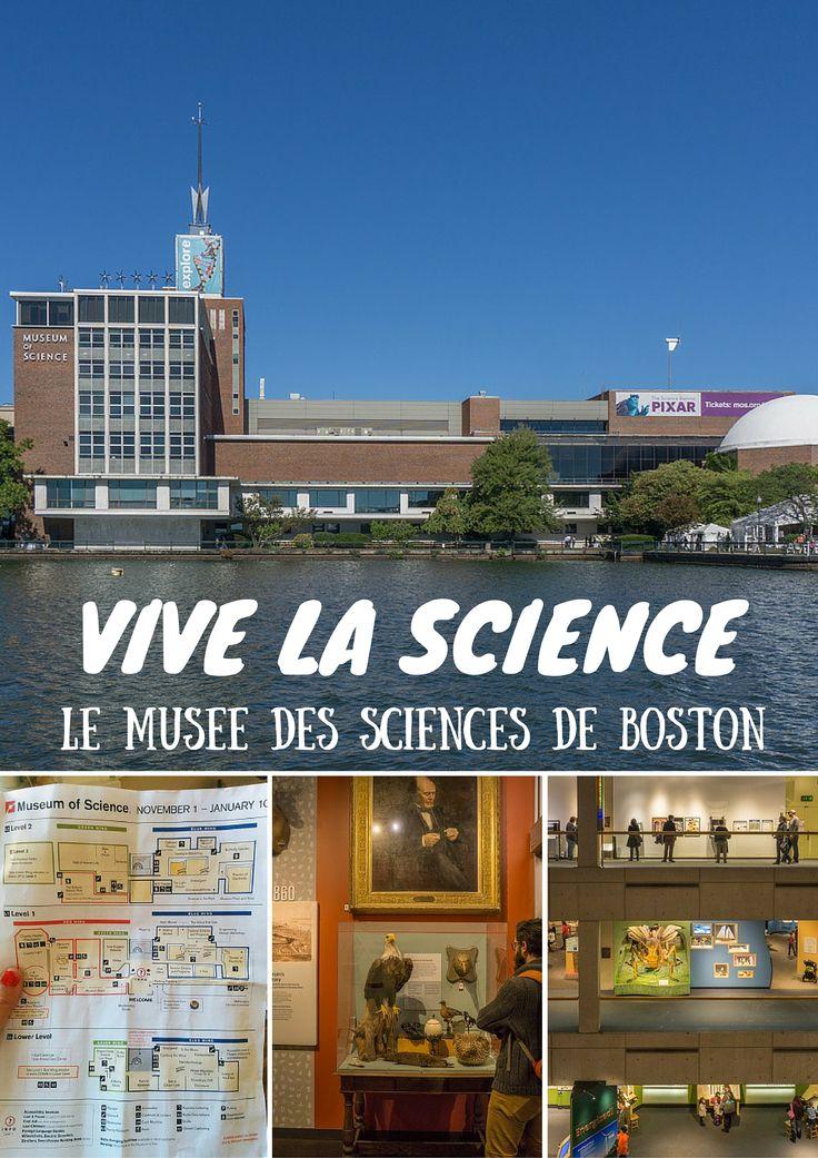 Un musée classique de Boston : son musée des sciences. Parfait pour une matinée pluvieuse...