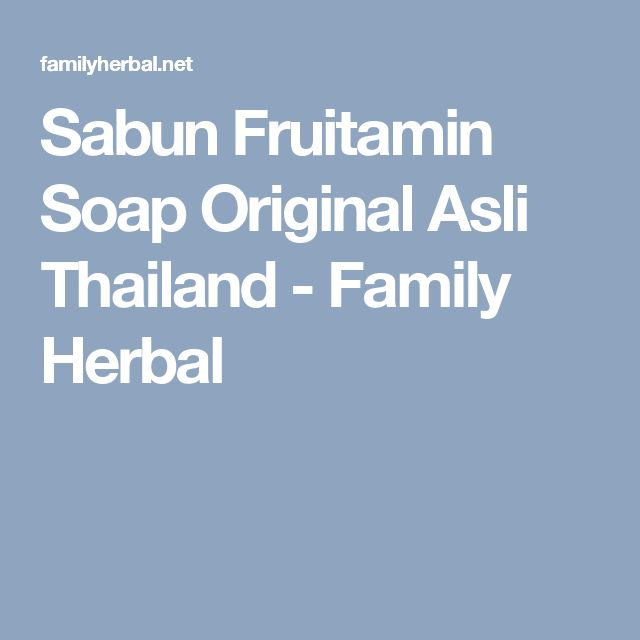 Sabun Fruitamin Soap Original Asli Thailand - Family Herbal