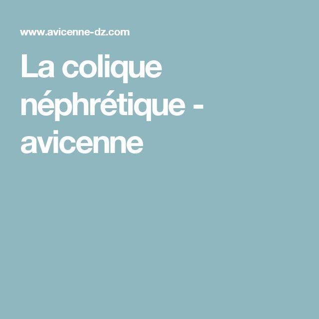 La colique néphrétique - avicenne