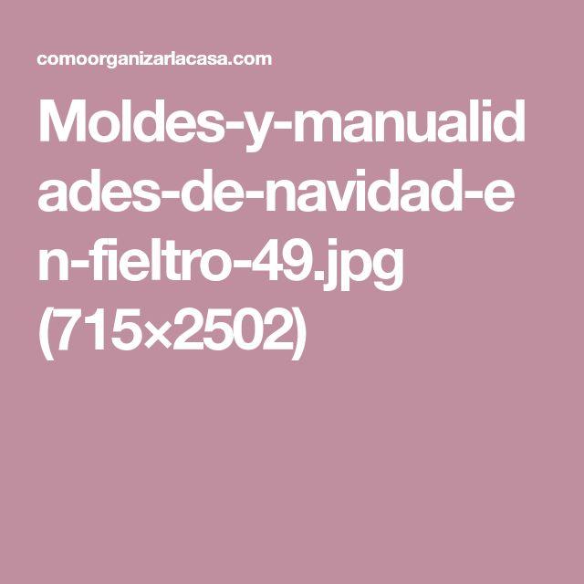 Moldes-y-manualidades-de-navidad-en-fieltro-49.jpg (715×2502)