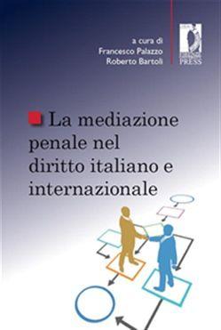La #mediazione penale nel diritto italiano e  ad Euro 10.99 in #Firenze up #Media ebook scienze sociali