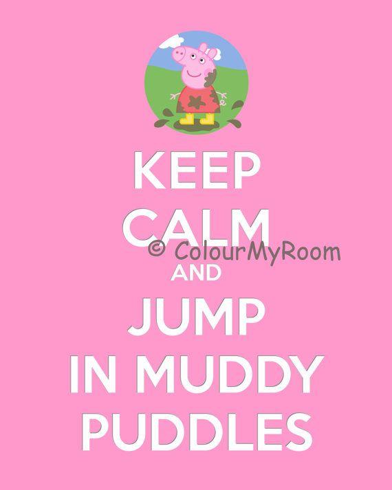 KEEP CALM PEPPA Pig Jumping Muddy Puddles por ColourMyRoom en Etsy