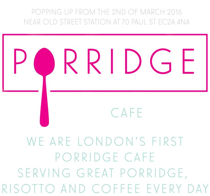 We had the cereal café. There now is a porridge café near Old Street. >> More info: http://www.porridgecafe.com/#home-section
