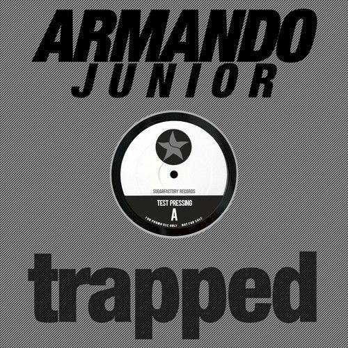 Armando Junior - Trapped (Original Mix) [SFR PROMO]