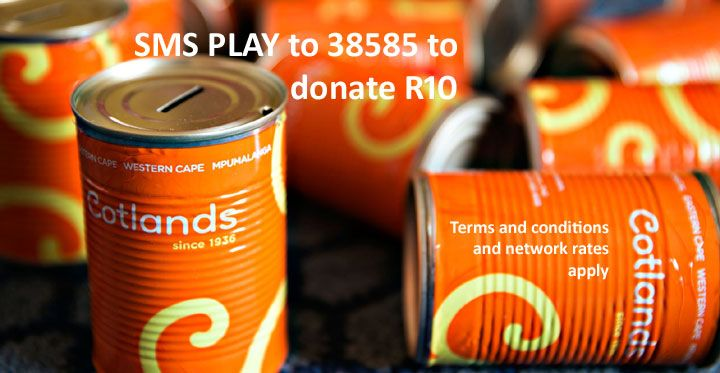 """SMS """"play"""" to 38585 to donate R10 to Cotlands"""