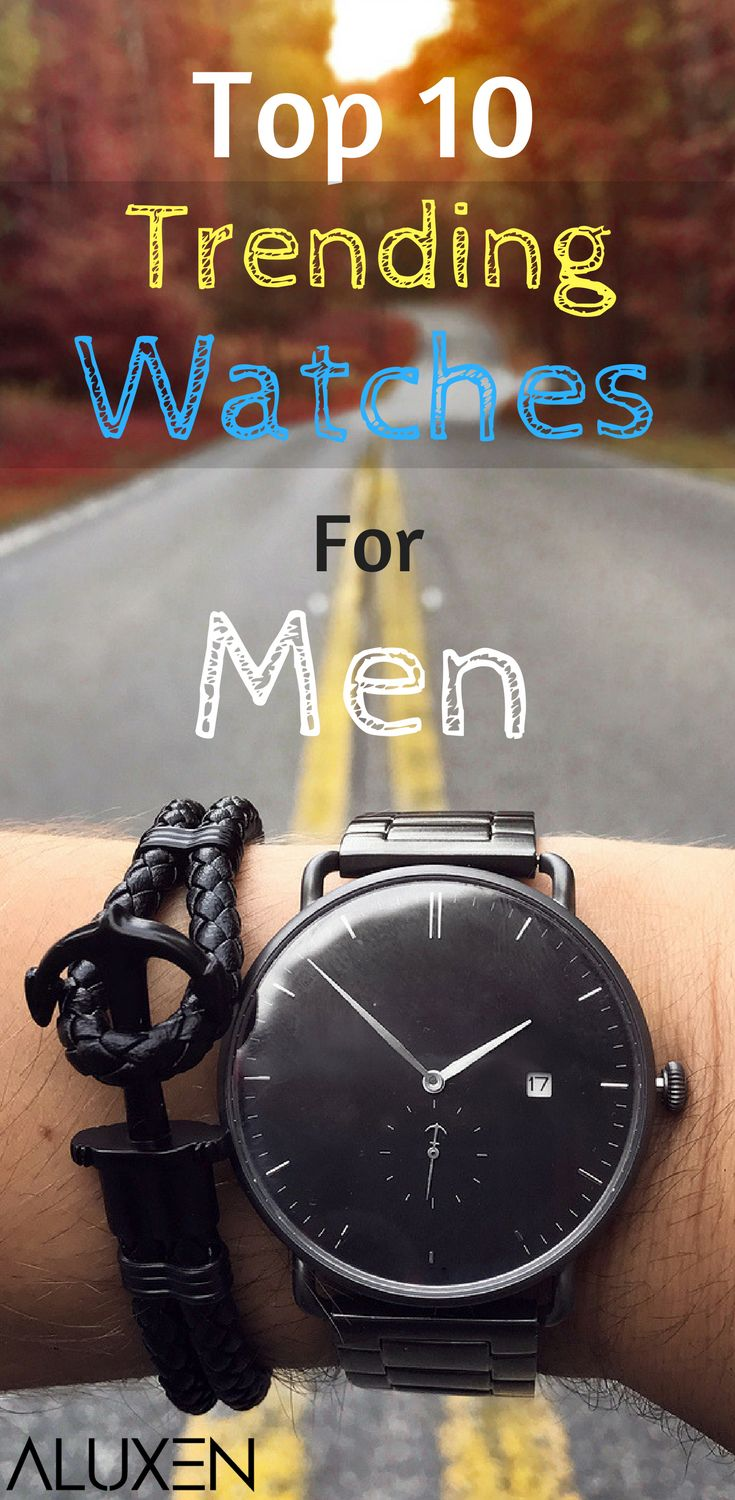 Trending Watches For Men | Check out the most popular watches for this year, and why they are must-haves! This list features luxurious watches, affordable watches, stylish watches, designer watches, and ultimately, the best watches for men! #Aluxen #Watches #Trending #MensFashion