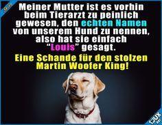 Ich finde den Namen toll! Lustige Sprüche #Humor #lustig #Tierarzt #Hund #Hund