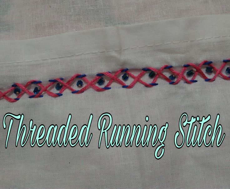 Threaded Running Stitch  This outline design is Running Stitch, then weave a thread in and out of Running Stitch. A contrasting thread or ...