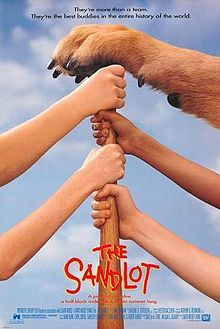 #10 - The Sandlot. Please don't try to make it through life without seeing this. You're killing me, Smalls.