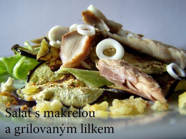 TynaTyna: Salát s makrelou a grilovaným lilkem