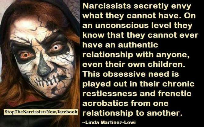 Narcissists secretly envy what they cannot have.