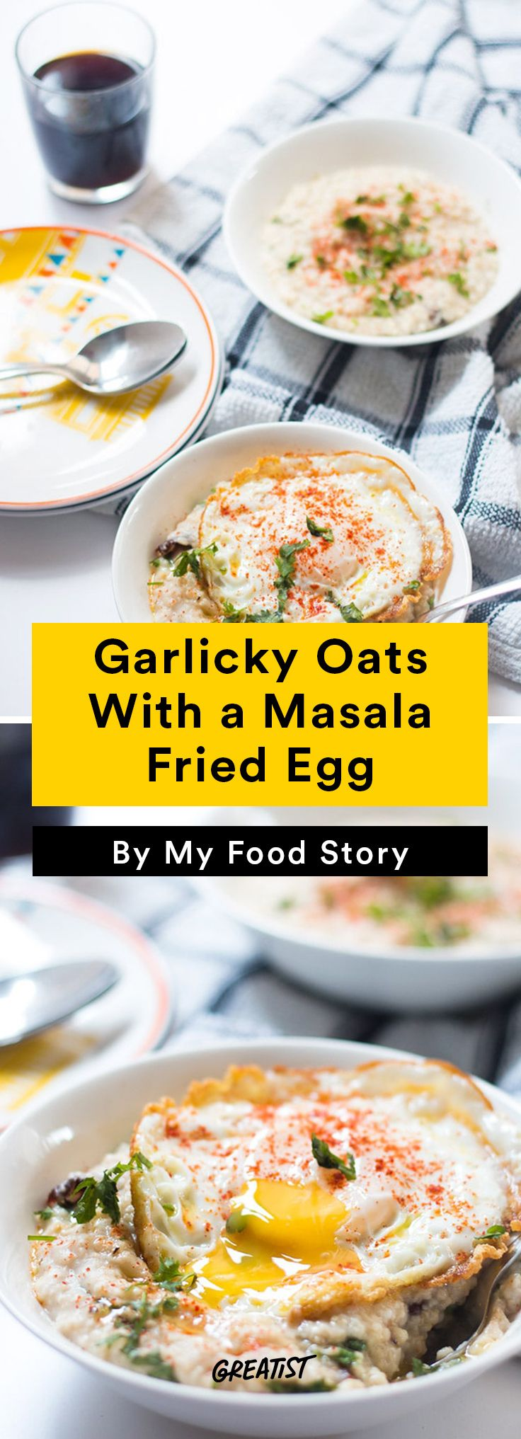 6. Garlicky Oats With a Masala Fried Egg #savory #oatmeal #recipe http://greatist.com/eat/oatmeal-recipes-that-are-savory-not-sweet