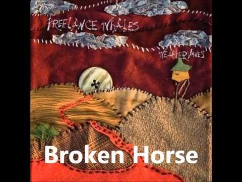 Freelance Whales -  Broken Horse