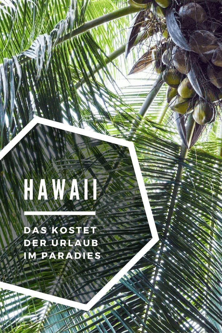Kassensturz: Das kostet der Hawaii-Urlaub. Der ausführliche Kostenguide für Hawaii. Inklusive Essen, Schlafen, Mietwagen, Sprit, Surfen, Shoppen, Eintritten.